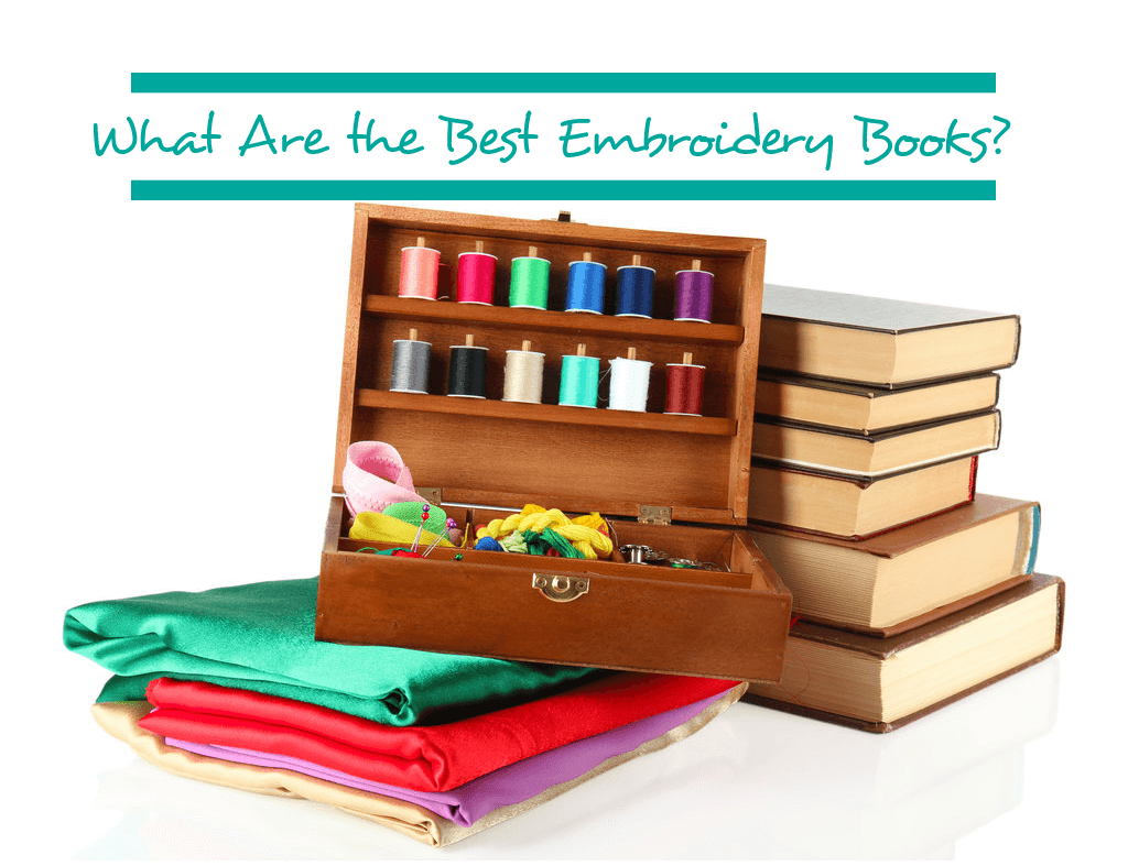 What Are the Best Embroidery Books?