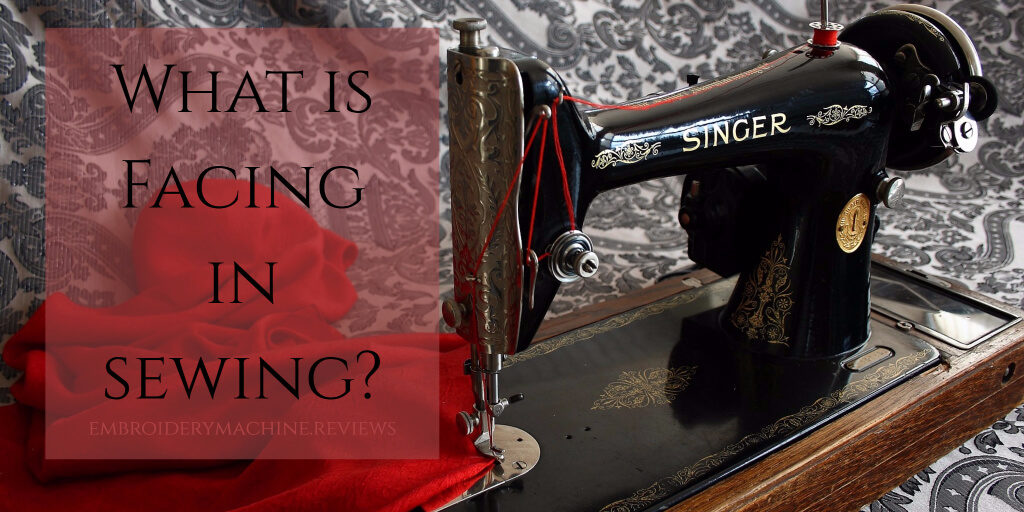 what is facing in sewing