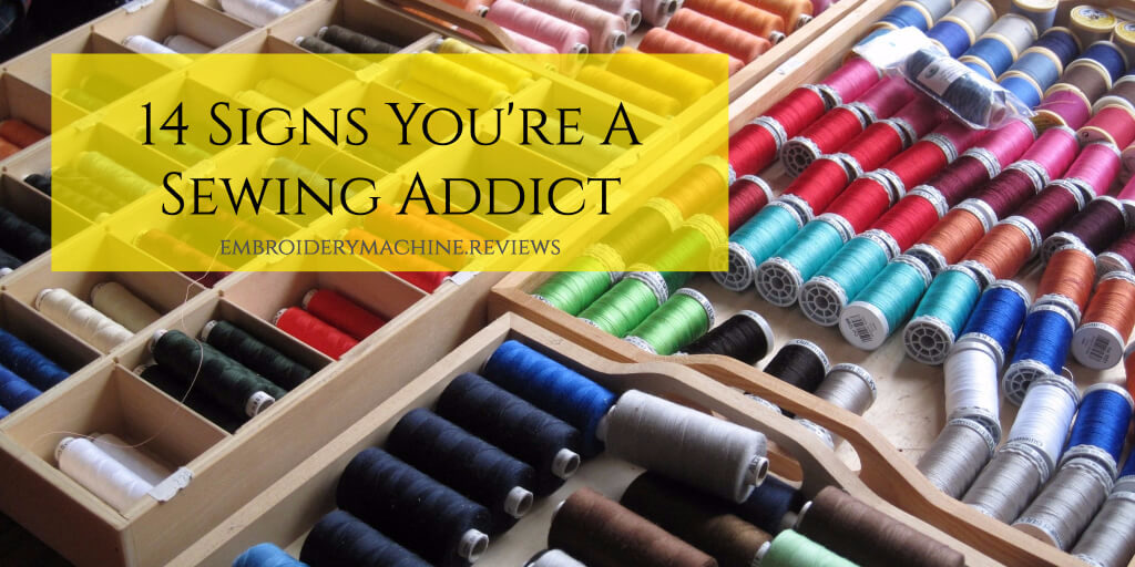 signs of sewing addiction