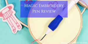 Magic Embroidery Pen Review