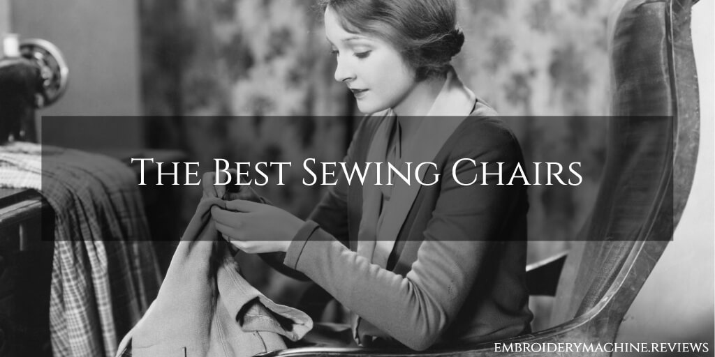 What's the Best Sewing Chair?